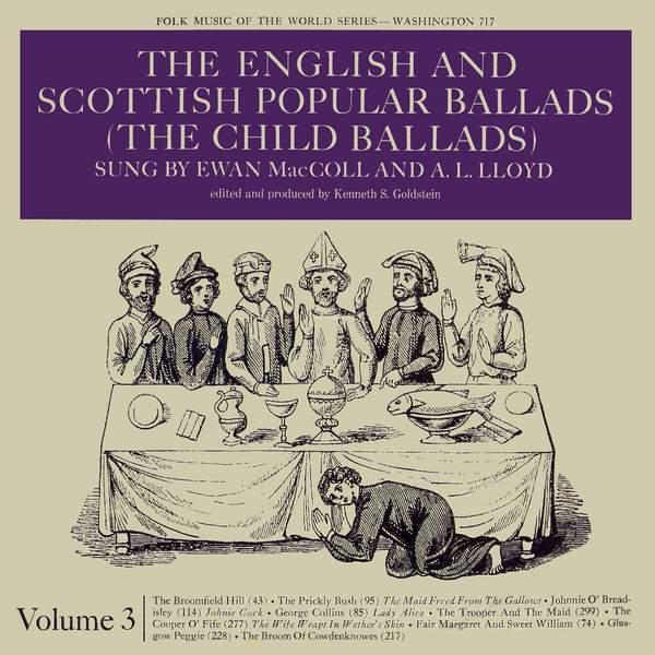 Ewan MacColl The English And Scottish Popular Ballads Child Ballads Vol 2