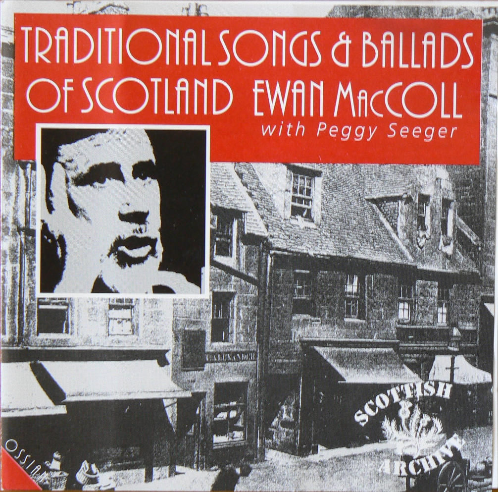 Ewan MacColl and Peggy Seeger - Traditional Songs And